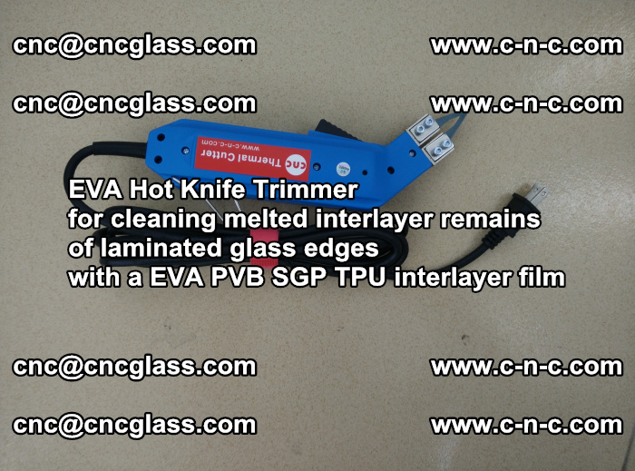 EVA THERMAL TRIMMER cutting overflowed film remains of laminated safety glass EVA PVB SGP TPU (5)